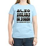 Available In Sober! Women's Light T-Shirt