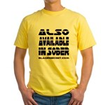 Available In Sober! Yellow T-Shirt