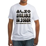 Available In Sober! Fitted T-Shirt