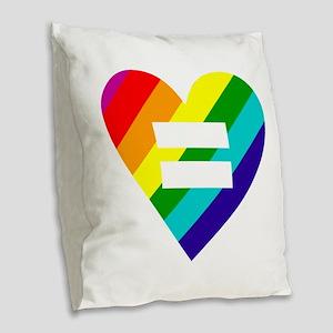 Rainbow love equals love Burlap Throw Pillow