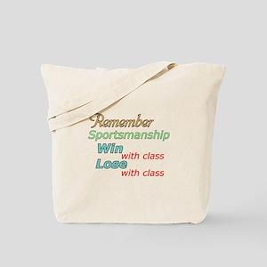 Remember Sportsmanship Tote Bag