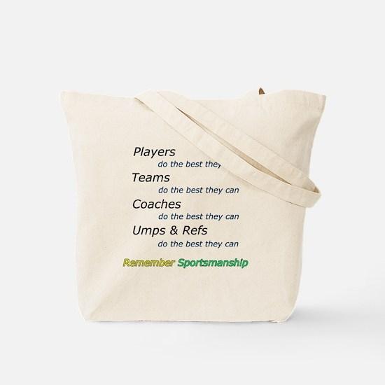 Sportsmanship w/print on back Tote Bag