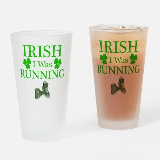 Irish I Was Running Drinking Glass