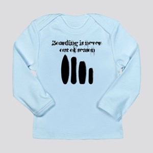 Never out of season Long Sleeve Infant T-Shirt