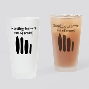 Never out of season Drinking Glass