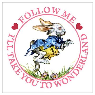 Follow Me To Wonderland Wall Art Poster