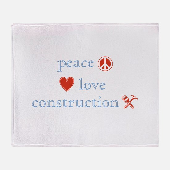 Peace, Love and Construction Throw Blanket