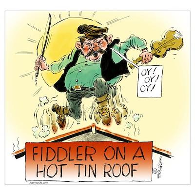Fiddler Hot Tin Roof Wall Art Poster