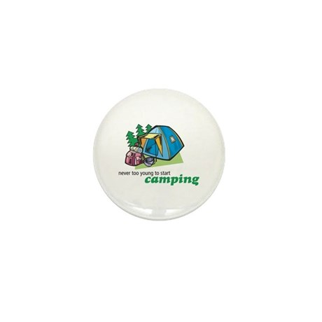 Never Too Young to Start Camping Mini Button