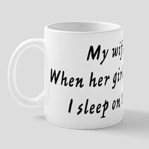 When her girlfriend visits Mug
