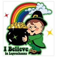 Believe In Leprechauns Wall Art Poster