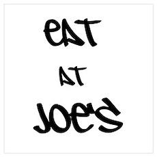 Eat at Joe's (Black Text) Wall Art Poster
