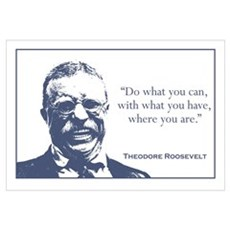 Roosevelt / What You Can Wall Art Framed Print