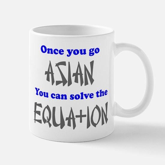 Once You Go Asian Equation Mug