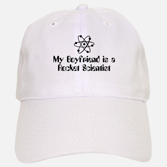 My Boyfriend is a Rocket Scientist Baseball Baseball Cap