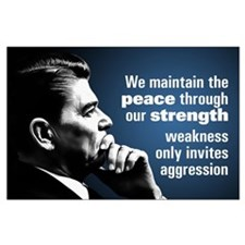 Reagan Quote - Peace through Strength Large Poster