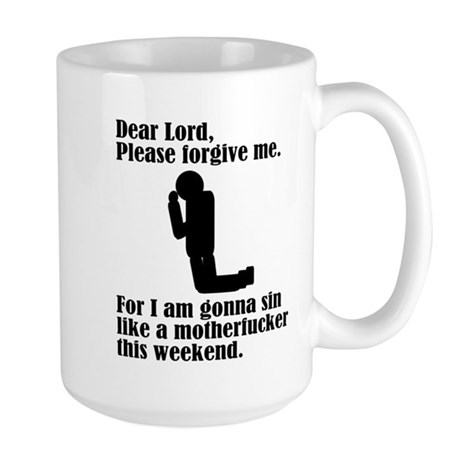 Dear Lord I'm Going To Sin Large Mug