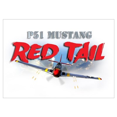 P51 Mustang Red Tail Wall Art Poster