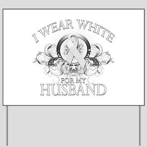 I Wear White for my Husband ( Yard Sign