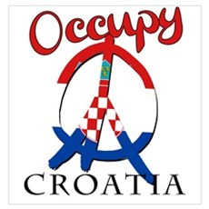 Occupy Croatia Wall Art Poster