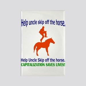 Help Uncle Skip Off The Horse Rectangle Magnet