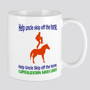 Help Uncle Skip Off The Horse Mug