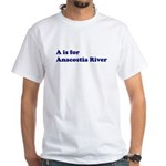 A is for Anacostia River White T-Shirt