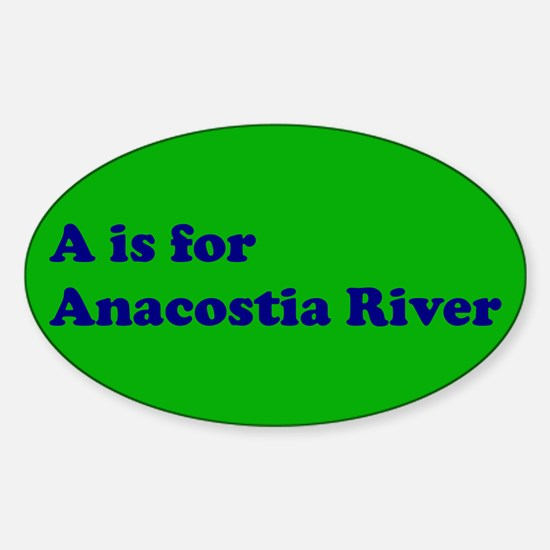 A is for Anacostia River Oval Decal