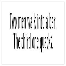 Two Men Walk Into Bar Spoof Wall Art Poster
