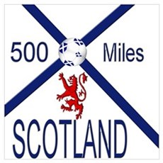 Scotland Football 500 miles Wall Art Poster