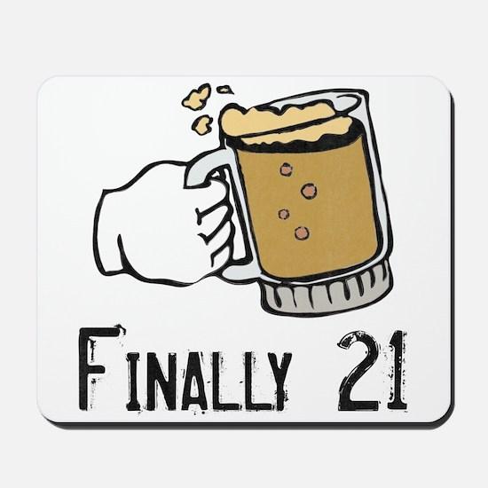 Finally 21 Mousepad