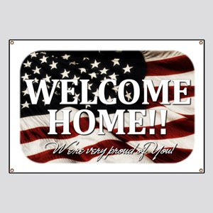Welcome Home! We're very prou Banner