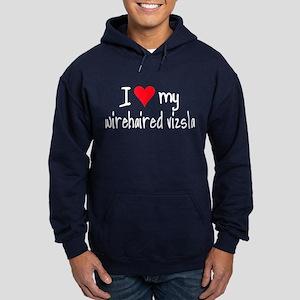 I LOVE MY Wirehaired Vizsla Hoodie (dark)
