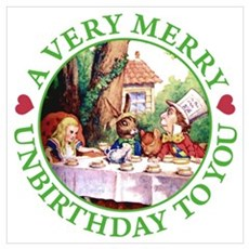 A Very Merry Unbirthday To You Wall Art Poster