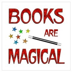 Books are Magical Wall Art Poster