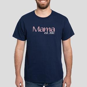 New Mama 2012 Dark T-Shirt