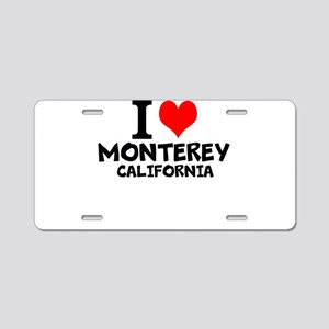 I Love Monterey, California Aluminum License Plate