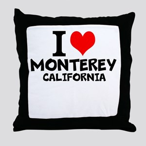 I Love Monterey, California Throw Pillow