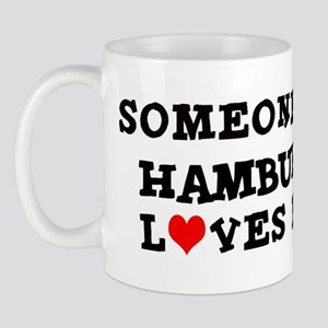 Someone in Hamburg Mug