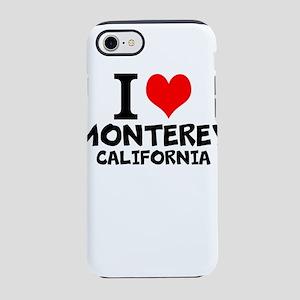 I Love Monterey, California iPhone 7 Tough Case