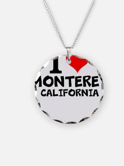 I Love Monterey, California Necklace