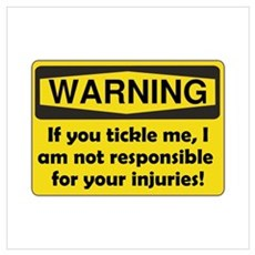 Warning Tickle Me Wall Art Poster