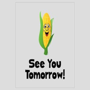 See You Tomorrow Corn Wall Art