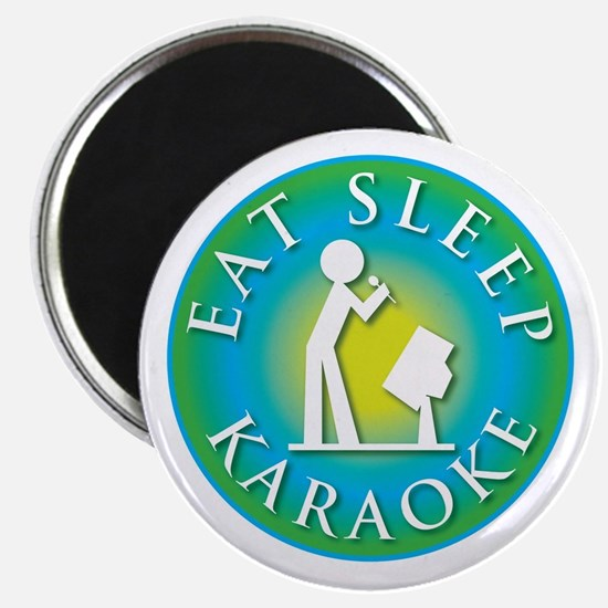 Eat Sleep KARAOKE Magnet