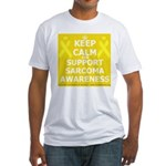 Keep Calm Sarcoma Awareness Fitted T-Shirt