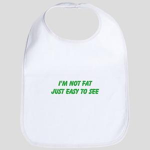 not fat Bib