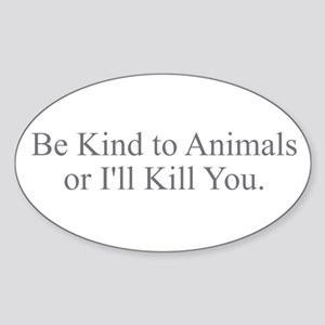 Be Kind to Animals Sticker