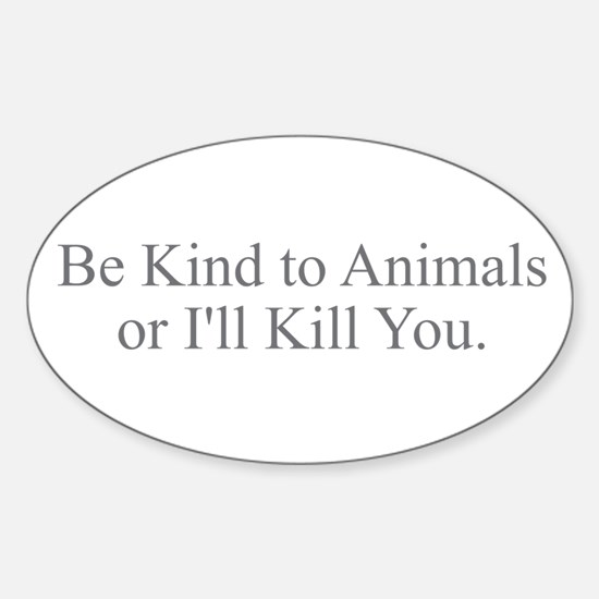 Be Kind to Animals Decal