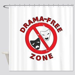 Drama Free Zone Shower Curtain