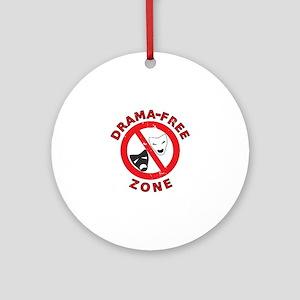 Drama Free Zone Round Ornament